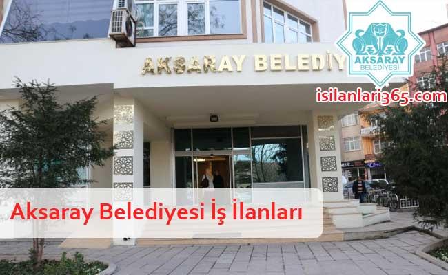 Aksaray Belediyesi Personel ve Memur Alımı