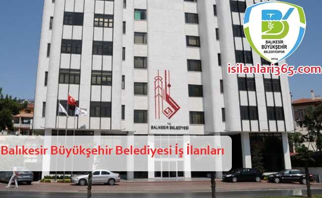 Balıkesir Büyükşehir Belediyesi Personel ve Memur Alımı