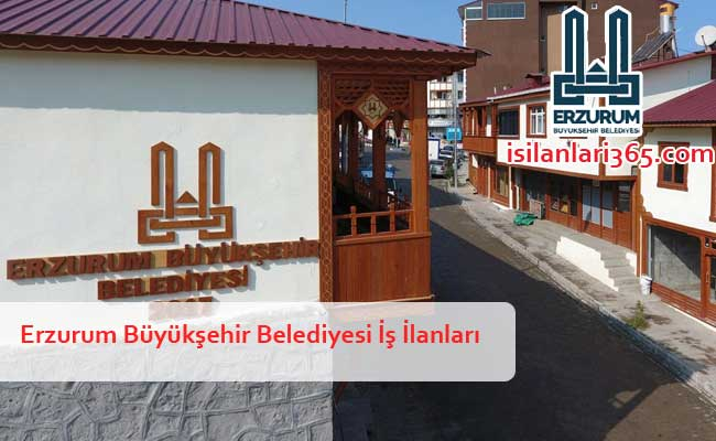 Erzurum Büyükşehir Belediyesi Personel ve Memur Alımı
