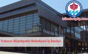 Trabzon Büyükşehir Belediyesi Personel ve Memur Alımı