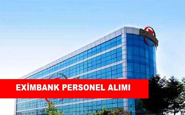 Eximbank İş İlanları, Personel Alımı ve İş Başvurusu