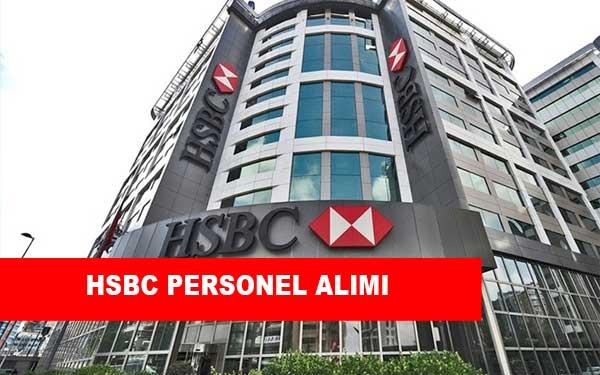 HSBC İş İlanları, Personel Alımı ve İş Başvurusu