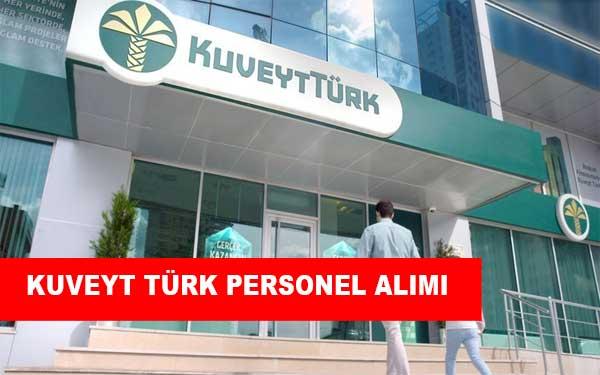 Kuveyt Türk İş İlanları, Personel Alımı ve İş Başvurusu