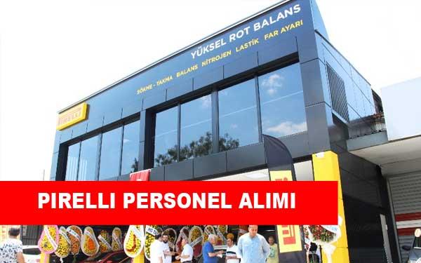 Pirelli Lastik İş İlanları, Personel Alımı ve İş Başvurusu