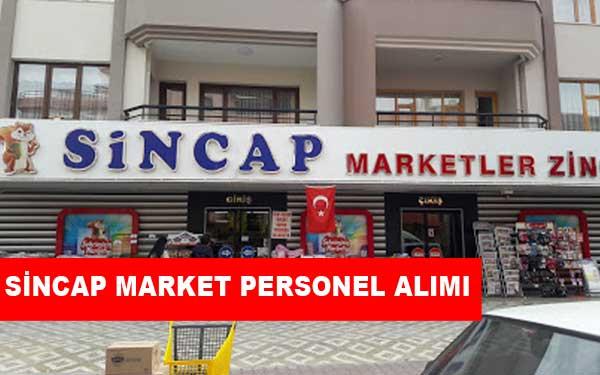 Sincap Market İş İlanları, Personel Alımı ve İş Başvurusu