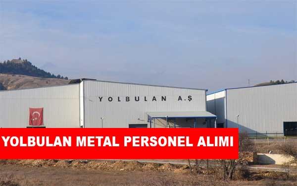 Yolbulan Metal İş İlanları, Personel Alımı ve İş Başvurusu