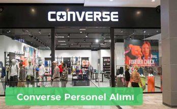 Converse İş İlanları, Personel Alımı ve İş Başvurusu