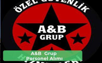 A&B Grup İş İlanları, Personel Alımı ve İş Başvurusu