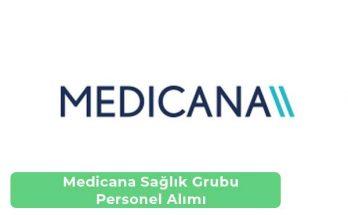 Medicana Sağlık Grubu İş İlanları, Personel Alımı ve İş Başvurusu