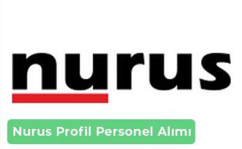 Nurus Profil İş İlanları, Personel Alımı ve İş Başvurusu
