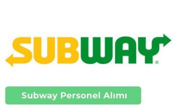 Subway İş İlanları, Personel Alımı ve İş Başvurusu