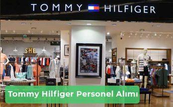 Tommy Hilfiger İş İlanları, Personel Alımı ve İş Başvurusu